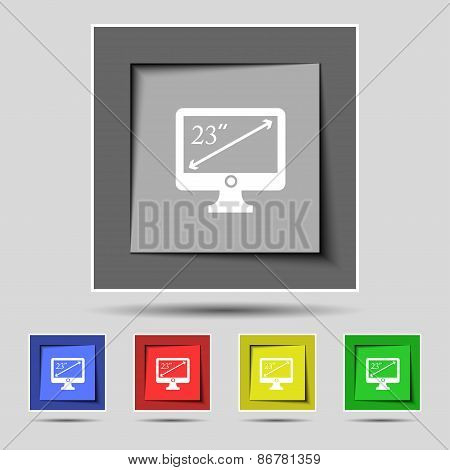 Diagonal Of The Monitor 23 Inches Icon Sign On The Original Five Colored Buttons. Vector