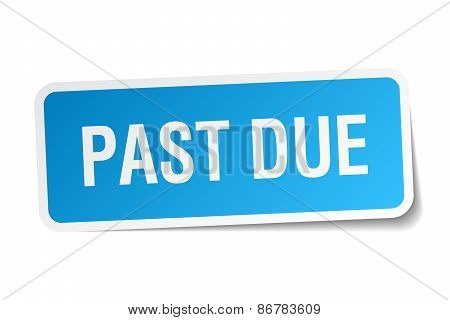 Past Due Blue Square Sticker Isolated On White