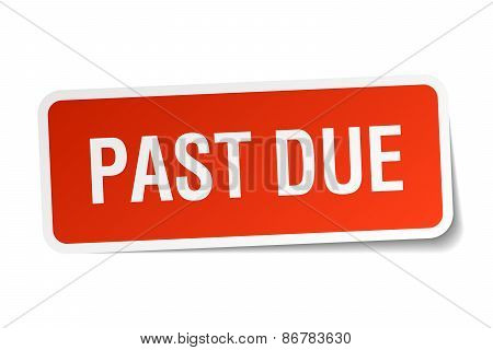 Past Due Red Square Sticker Isolated On White