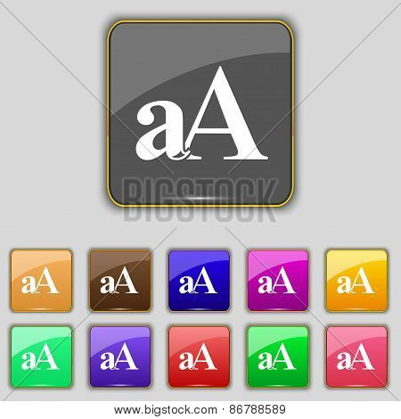 Enlarge Font, Aa Icon Sign. Set With Eleven Colored Buttons For Your Site. Vector