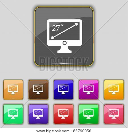 Diagonal Of The Monitor 27 Inches Icon Sign. Set With Eleven Colored Buttons For Your Site. Vector