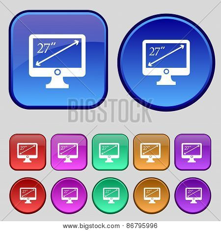 Diagonal Of The Monitor 27 Inches Icon Sign. A Set Of Twelve Vintage Buttons For Your Design. Vector