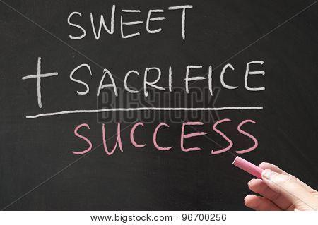 Sweet Plus Sacrifice Equals Success