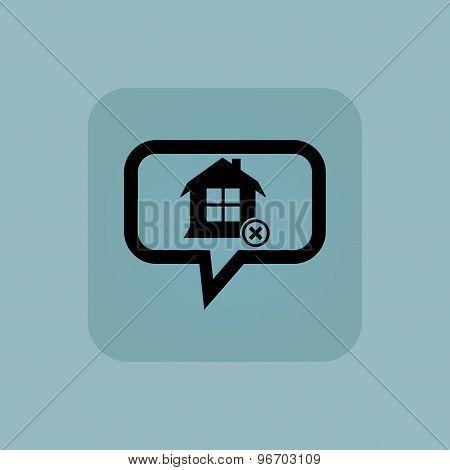 Pale blue remove house message