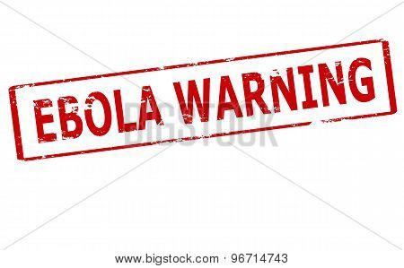 Rubber stamp with text Ebola warning inside vector illustration