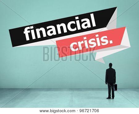 Financial Crisis Problem Money Business Concept