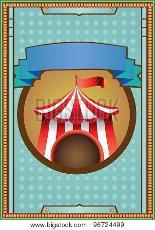 Retro Style Circus Tent Sign Vector Illustration