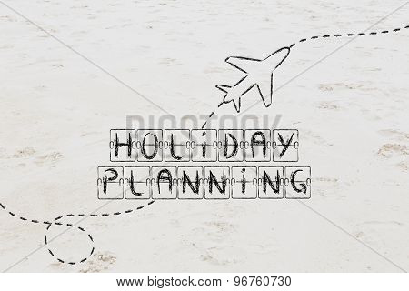 Holiday Planning, Schedule Board Writing With Airplane (sand Version)