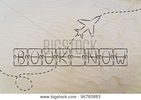 Book Now, Schedule Board Writing With Airplane (sand Version)