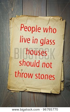 English proverb: People who live in glass houses should not throw stones. 50 most important english proverbs series