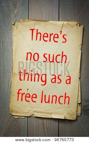 English proverb: There's no such thing as a free lunch. 50 most important english proverbs series