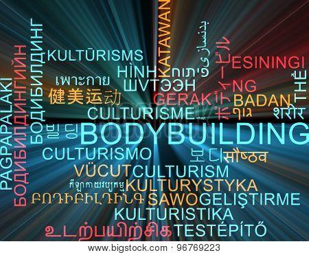 Background concept wordcloud multilanguage international many language illustration of bodybuilding glowing light