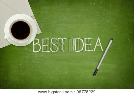 Best idea concept on black blackboard