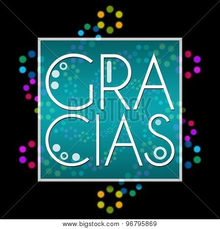Gracias Black With Colorful Neon