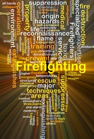 pic of firefighter  - Background concept wordcloud illustration of firefighting glowing light - JPG