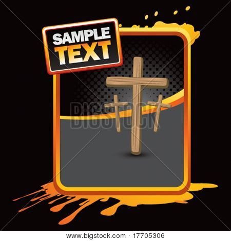 crosses on orange splattered advertisement