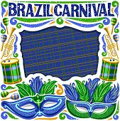 Vector Frame For Brazil Carnival With Copy Space, Illustration Of Green Mask, Drums With Drumsticks, poster