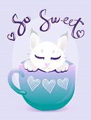 Cute Cat In Cup Blue Color Vector Illustration. White Kitty With Handwritten Glitter Lettering. Girl poster