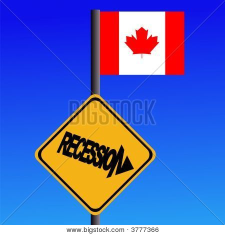 Recession Sign And Canadian Flag