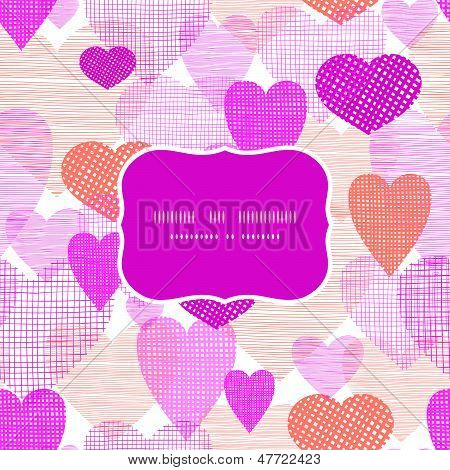 Textured fabric hearts frame seamless pattern background