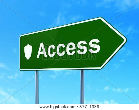 Protection concept: Access and Shield on road sign background