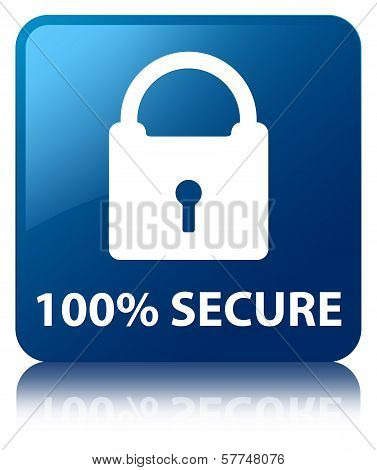 100% Secure (padlock Icon) Glossy Blue Reflected Square Button