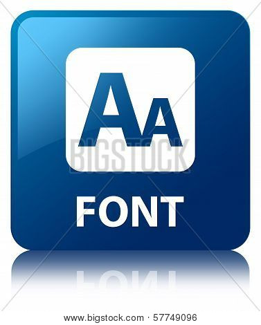 Font Glossy Blue Reflected Square Button
