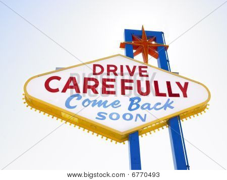 Retro Sign Saying Drive Carefully
