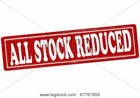 Stamp with text all stock reduced inside vector ilustration