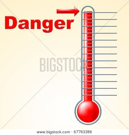Danger Thermometer Indicates Mercury Celsius And Beware