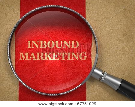 Inbound Marketing - Through Magnifying Glass