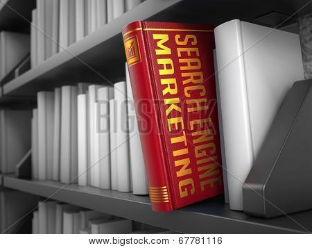 Search Engine Marketing - Title of Book.