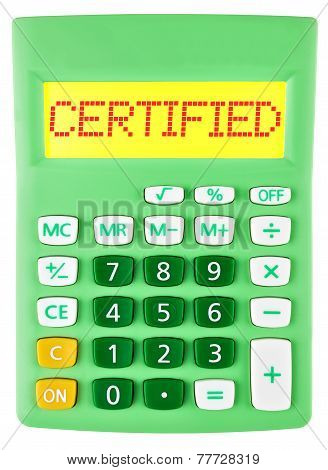 Calculator With Certified On Display Isolated