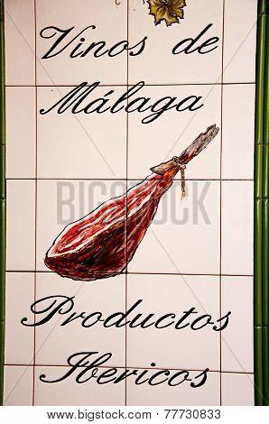 Wine and ham sign, Malaga.