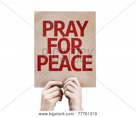 Pray For Peace card isolated on white background