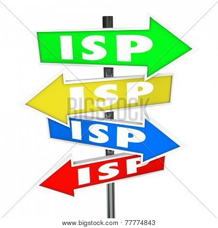 ISP abbreviation or acronym on several colored arrow signs to illustrate many choices in providers and the best choice among competitors for your business