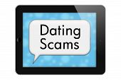 stock photo of hookup  - Dating Scams Tablet with words Dating Scams in Text Bubble isolated on a white background - JPG