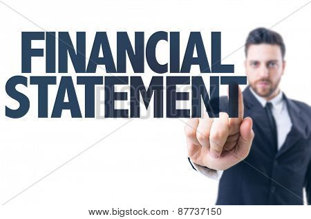 Business man pointing the text: Financial Statement