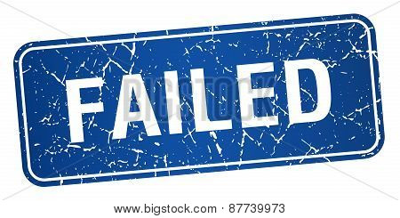 Failed Blue Square Grunge Textured Isolated Stamp