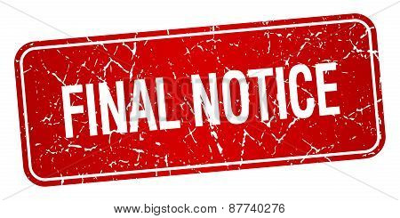 Final Notice Red Square Grunge Textured Isolated Stamp