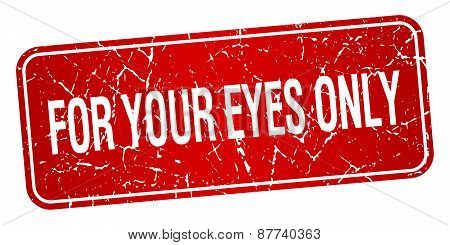 For Your Eyes Only Red Square Grunge Textured Isolated Stamp