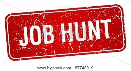 Job Hunt Red Square Grunge Textured Isolated Stamp