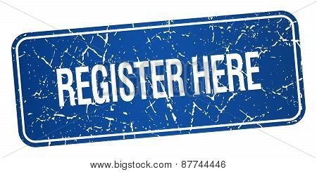 Register Here Blue Square Grunge Textured Isolated Stamp