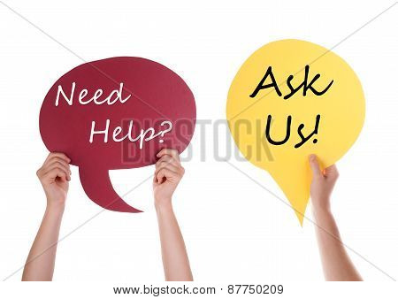 Red And Yellow Speech Balloon With Need Help Ask Us