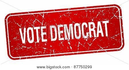 Vote Democrat Red Square Grunge Textured Isolated Stamp