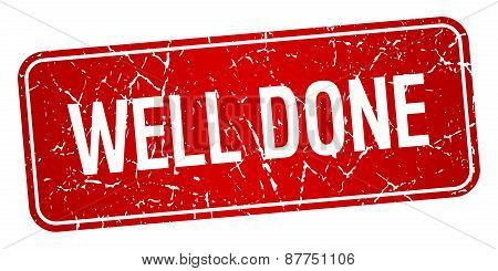 Well Done Red Square Grunge Textured Isolated Stamp