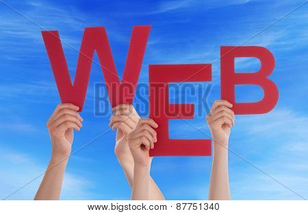Many People Hands Holding Red Word Web Blue Sky