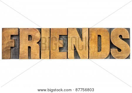 friends word typography - isolated text in letterpress wood type