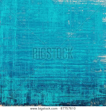 Vintage old texture with space for text or image, distressed grunge background. With different color patterns: blue; cyan