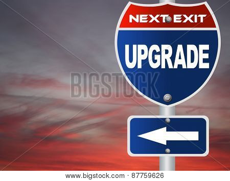Upgrade road sign